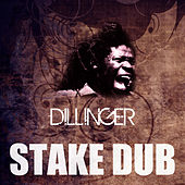 Stake Dub by Dillinger