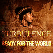 Ready For The World by Turbulence