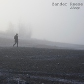 Sleep by Zander Reese