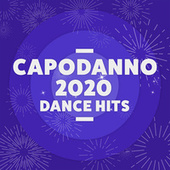 Capodanno 2020 Dance Hits von Various Artists