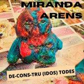 DE-CONS-TRU (IDOS) TODES fra Miranda
