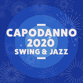 Capodanno 2020 Swing & Jazz by Various Artists