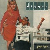 Geek Love by Digger