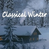 Classical Music for Winter (Bach, Tchaikovsky, Pachelbel, Mozart, Grieg, Boccherini, Vivaldi & Chopin) by Philharmonic Orchestra