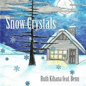 Snow Crystals (feat. Benn) by Ruth Kihana