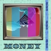Money by Channels of Thought