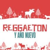 Reggaeton y Año Nuevo von Various Artists