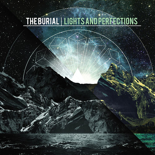 Lights and Perfections by The Burial