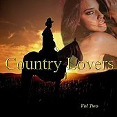 Country Lovers, Vol. 2 by Various Artists