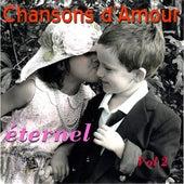 Chansons D'Amour Eternel Vol. 2 de Various Artists
