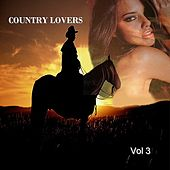 Country Lovers. Vol. 3 by Various Artists
