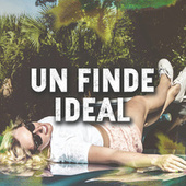 Un Finde Ideal by Various Artists