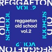 Reggaeton Old School Vol.2 von Various Artists
