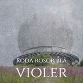 Röda rosor blå violer von Various Artists