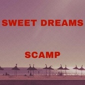 Sweet Dreams by Scamp