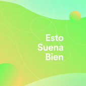 Esto Suena Bien by Various Artists