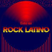 Esto es Rock Latino by Various Artists