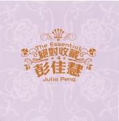 The Essential Julia Peng by Julia Peng