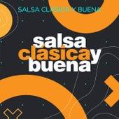 Salsa Clásica y Buena de Various Artists