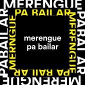 Merengue Pa Bailar de Various Artists