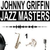 Jazz Masters, Vol. 1 von Johnny Griffin