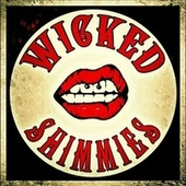 Sicktography de Wicked Shimmies