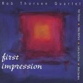 First Impression von Rob Thorsen Quartet