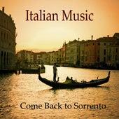 Italian Music, Tarantella, Come Back to Sorrento by Italian Mandolin Torna A Surriento