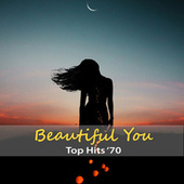 Top Hits '70: Beautiful You by Artie Glover