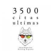 3500 Citas Ultimas (Colección las Mejores Citas) by Albert Einstein