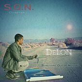 S.O.N (Something Out of Nothing) Chapter 1 von Delon
