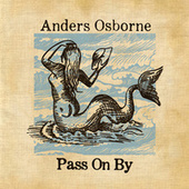 Pass on By de Anders Osborne