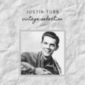 Justin Tubb - Vintage Selection by Justin Tubb