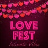Love Fest Intimate Vibes de Various Artists