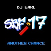 Another Chance (SBF17) by DJ Earl