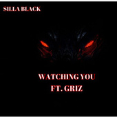 Watching You by Silla Black