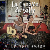 La Canción de Sally (Sally's Song) de Stephanie Amaro