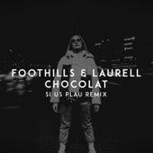 Chocolat (SI US PLAU Remix) von The Foothills