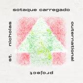 Sotaque Carregado Outernational by DJ Mam