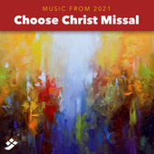 Choose Christ 2021 Additional Music de Various Artists