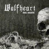 Skull Soldiers de Wolfheart