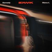 IDWK (Acoustic Version) von Remady