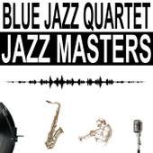 Jazz Masters de Blue Jazz Quartet