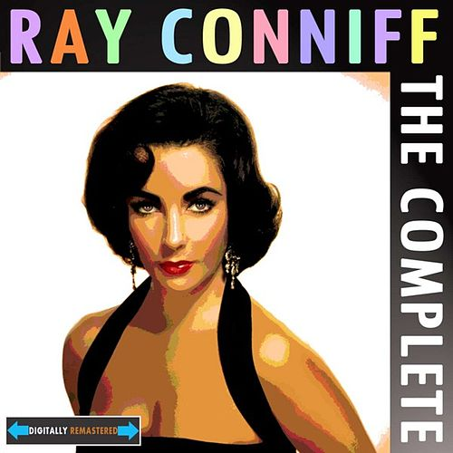 The Complete Conniff by Ray Conniff