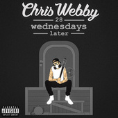 28 Wednesdays Later by Chris Webby
