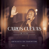 Antología en Cuarentena, Vol. 1 (En Vivo) by Carlos Cuevas