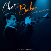 Live in Paris 80/81 (live) de Chet Baker