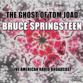 The Ghost Of Tom Joad (Live) de Bruce Springsteen