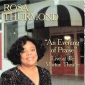 Evening of Praise (Live at the Morton Theatre, Athens, Georgia, 01/12/1995) by Rosa Thurmond