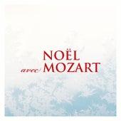 Noël avec Mozart von Wolfgang Amadeus Mozart